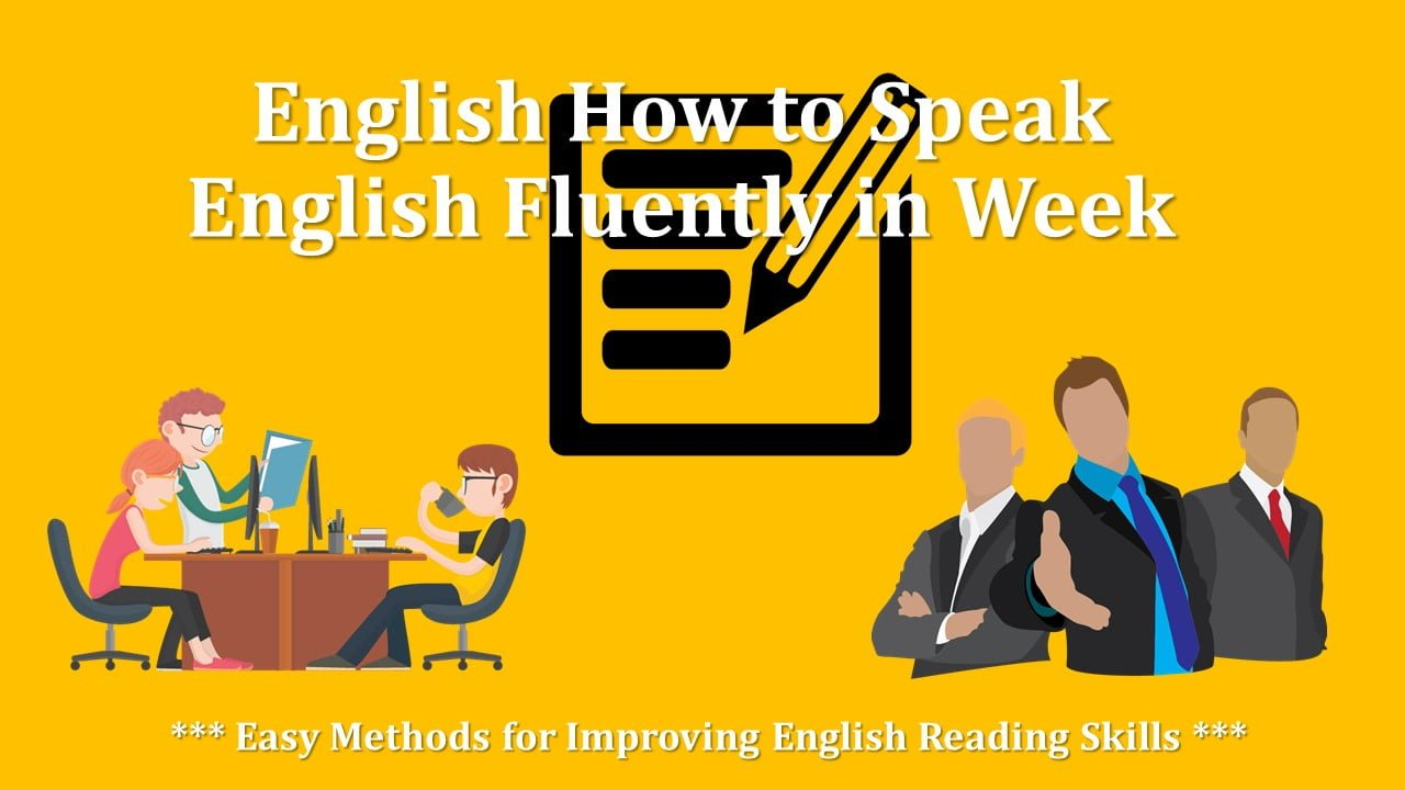 Easy Methods for Improving English Reading Skills