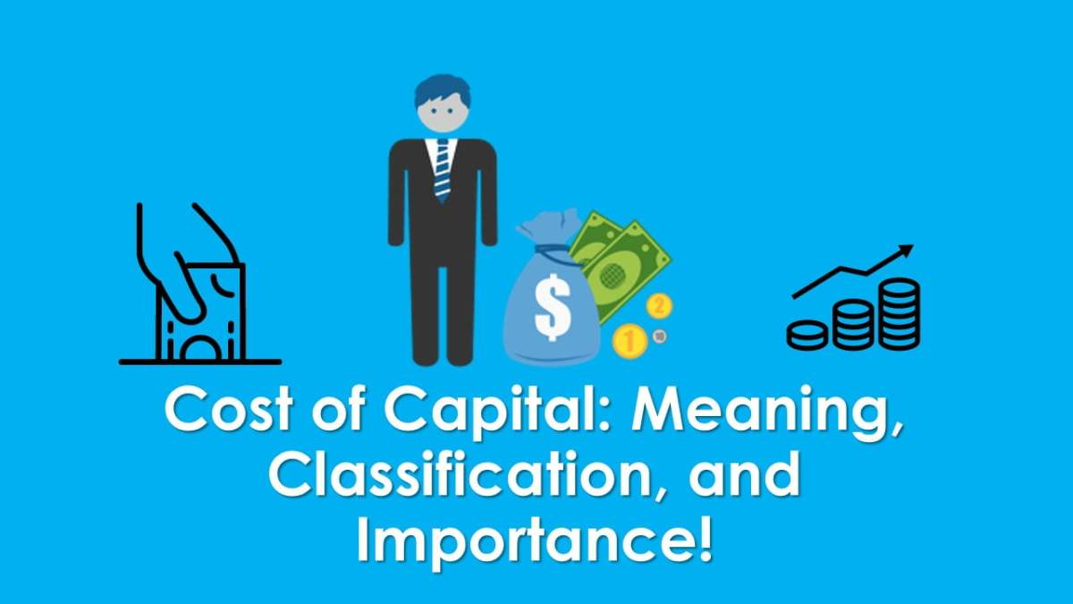 Cost of Capital Meaning Classification and Importance - ilearnlot