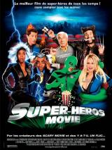 Super-Heros Movie (Superhero Movie)