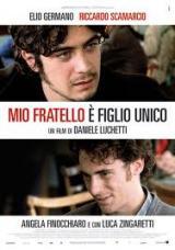 Mon frère est fils unique (Mio fratello è figlio unico – Daniele Luchetti, 2007)