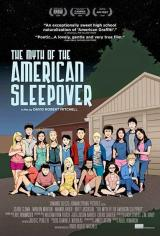 The Myth of the American Sleepover : la légende des soirées pyjamas