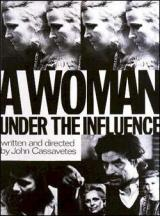 Une femme sous influence (Woman under the Influence)