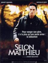 Selon Matthieu (Xavier Beauvois, 2000)