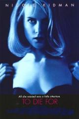 Prête à tout (To Die For – Gus Van Sant, 1995)
