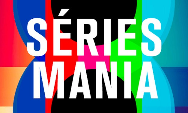 Festival Séries Mania : c'est parti !
