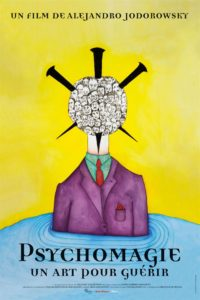 Psychomagie, un art pour guérir