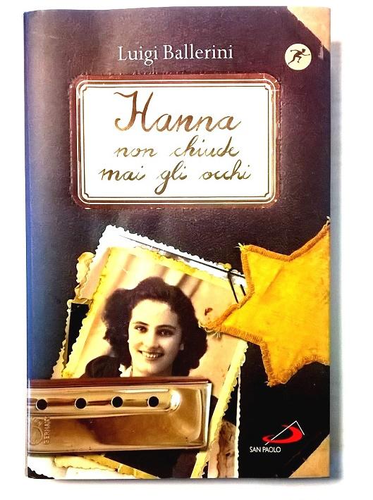 """Risultato immagine per Hanna non chiude mai gli occhi"""" di Luigi Ballerini"""