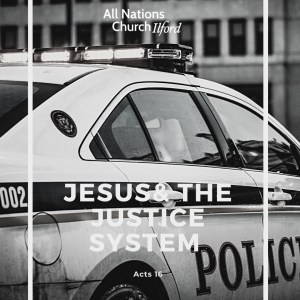 Jesus & the Justice System