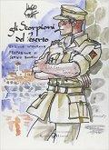 Gli scorpioni del deserto (1969) è una serie ambientata in Africa durante la seconda guerra mondiale tra il 1940 e il 1942 e ha come protagonista il capitano polacco Koinsky