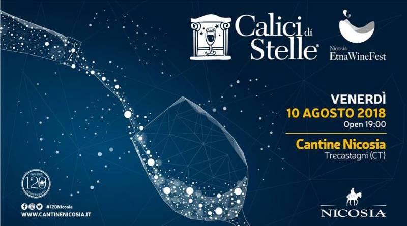 """""""Calici di Stelle 2018"""", nella notte del 10 agosto ritorna il Nicosia Etna WineFest"""
