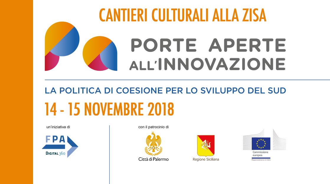 """""""Porte aperte all'innovazione"""" ai Cantieri Culturali alla Zisa. Parte da Palermo il festival itinerante su Politica di Coesione e sviluppo sostenibile del Sud"""