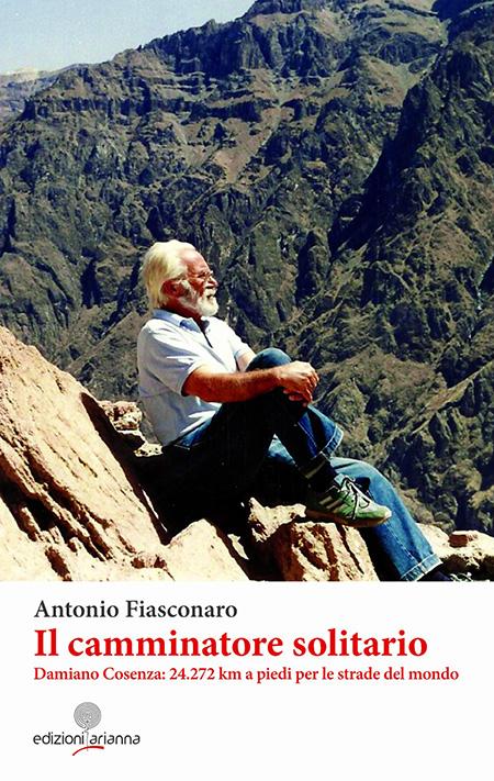 """Copertina del libro """"I camminatore solitario"""" di Damiano Cosenza"""