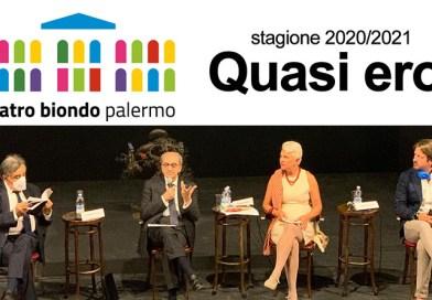 """Teatro Biondo: il 21 ottobre la nuova stagione, """"Quasi eroi"""", tra novità e progetti speciali"""