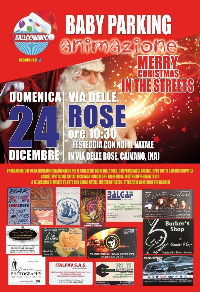 Merry Christmas in the streets, il 24 dicembre a via delle Rose
