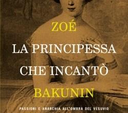 Photo of A Villa Arbusto la storia di Zoè, la nobildonna che incantò Bakunin
