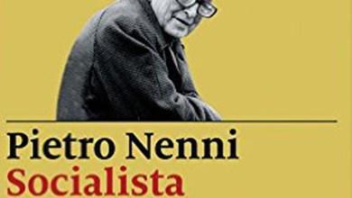 Photo of Ritorna il Contastorie: protagonista Pietro Nenni, socialista, libertario, giacobino