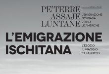 "Photo of Gli emigranti ischitani  ""Pe' terre assaje luntane"""