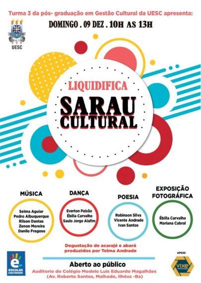 Estudantes de Gestão Cultural da UESC realizam Sarau 'Liquidifica', em Ilhéus 2
