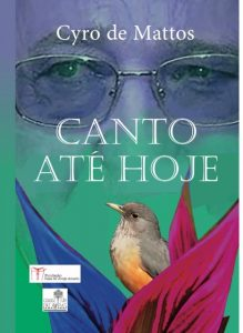 """Escritor e poeta itabunense Cyro de Mattos, lança """"Canto até Hoje"""""""