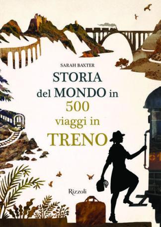 storia-del-mondo-in-500-viaggi-in-treno