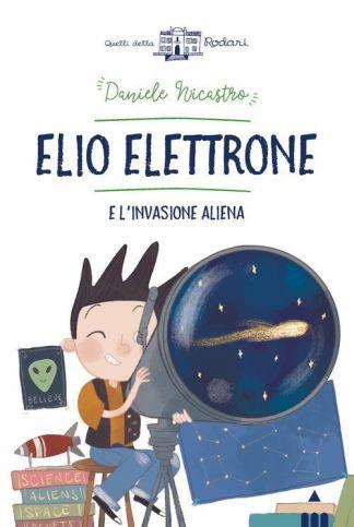 elio-elettrone-e-l'invasione-aliena