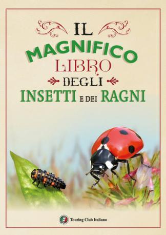 il-magnifico-libro-degli-insetti-e-dei-ragni