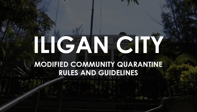 ILIGAN UNDER MODIFIED COMMUNITY QUARANTINE