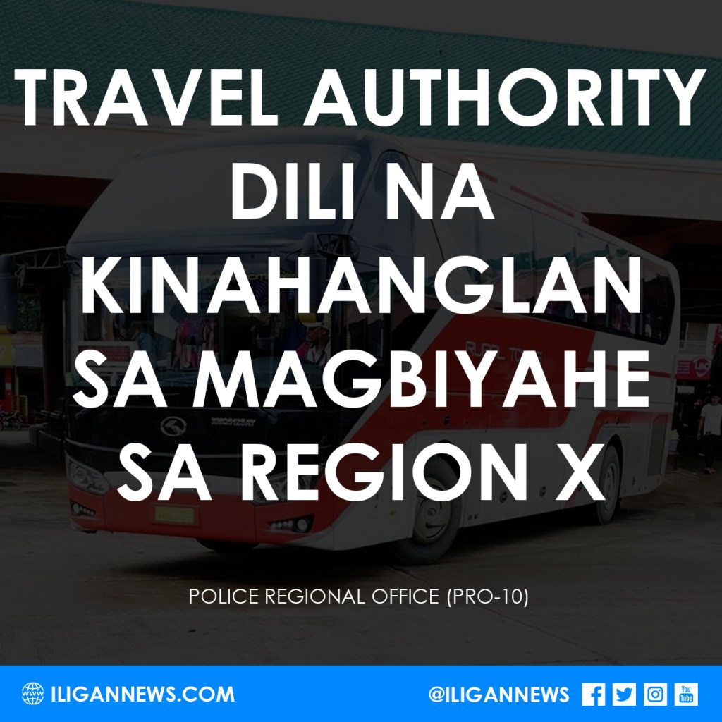 No Need for Travel Authority in Region 10
