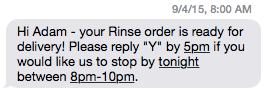 Rinse text delivery