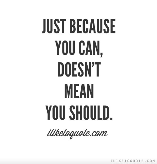 Just Do Can Should Who Do You Thing Mean You Said Because Doesnt Thing