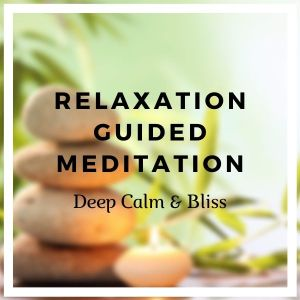 Relaxation Guided Meditation