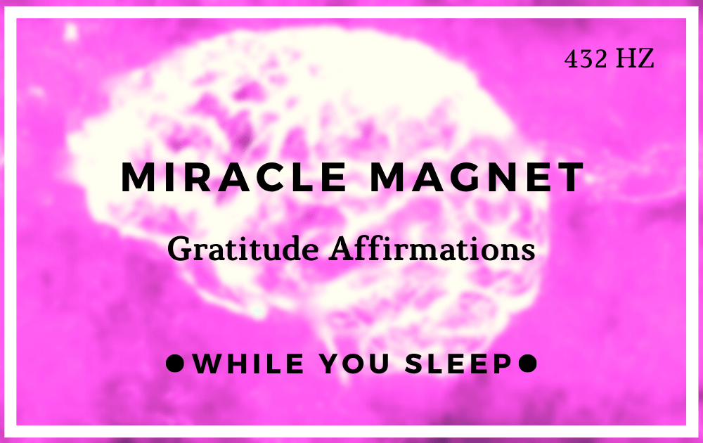 Gratitude Affirmations - Reprogram Your Mind