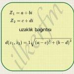 Matematik iki karmasik sayinin karmasik duzlemdeki goruntuleri arasindaki uzaklik su sekildedir.