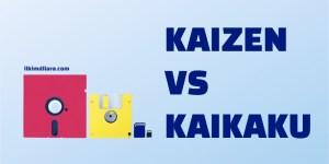 Kaizen ve Kaikaku