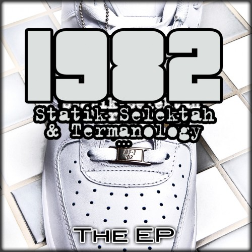 1982 (Statik & Termanology) – The EP
