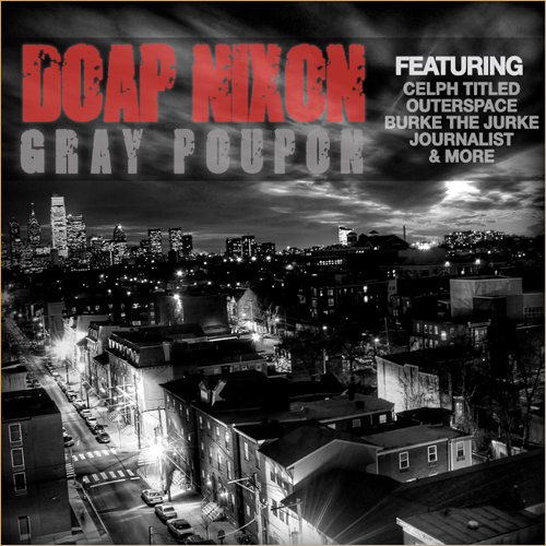 """Doap Nixon ft. Planetary & Celph Titled """"Grand Opening"""""""