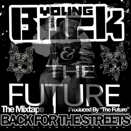 Young Buck – The Future – Back For The Streets (Mixtape)