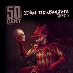 50 Cent – What Up Gangsta Part 2