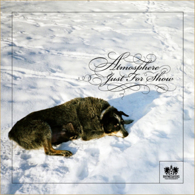 "Atmosphere ""Just For Show"""