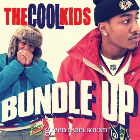 "The Cool Kids ""Bundle Up"""