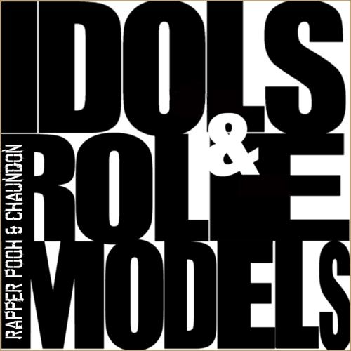 """Rapper Big Pooh ft. Chaundon """"Idols & Role Models (Perspective #2)"""""""
