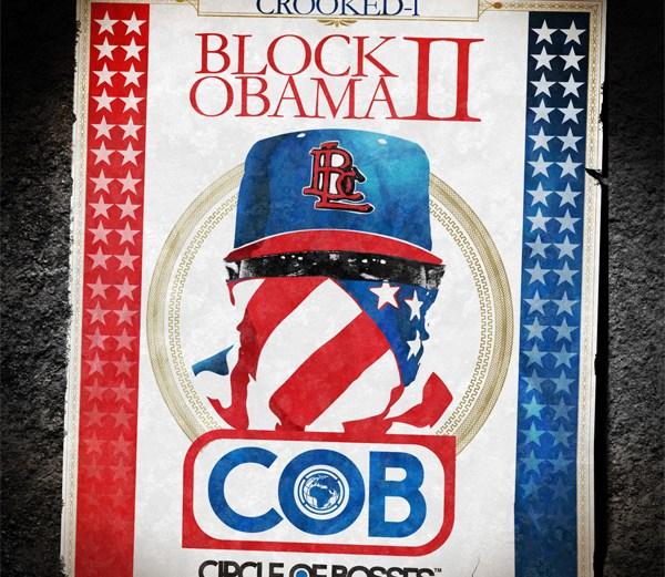 Crooked I – Block Obama II – Leaks