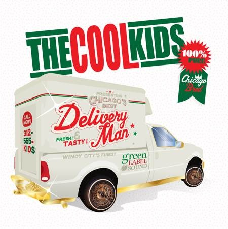 The Cool Kids – Delivery Man