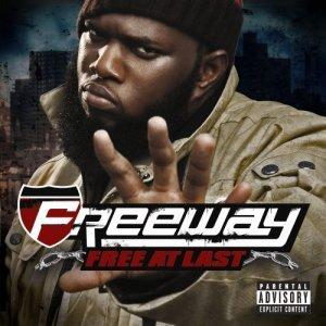 Freeway – Free At Last – Leaks