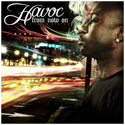 Havoc – From Now On – Mixtape
