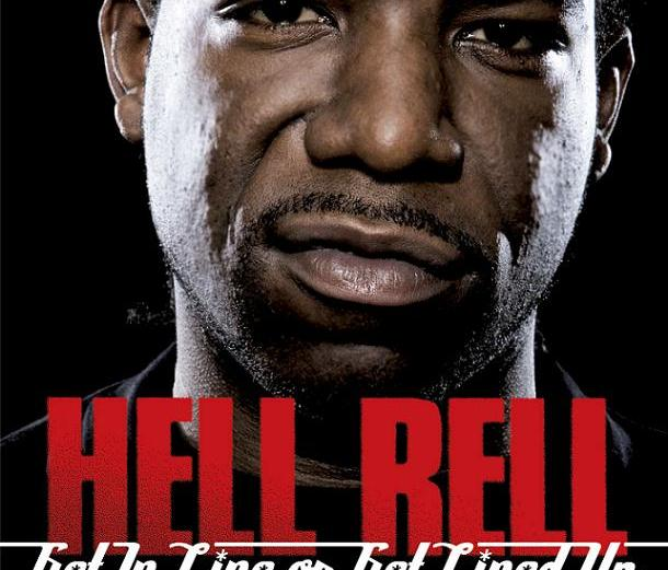 Hell Rell – Get In Line Or Get Lined Up – Leaks