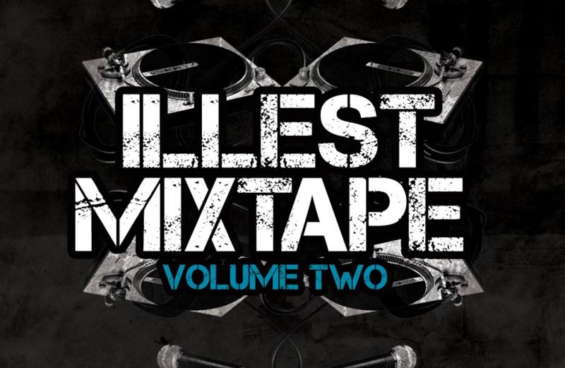 Illest Lyrics Mixtape Vol. 2