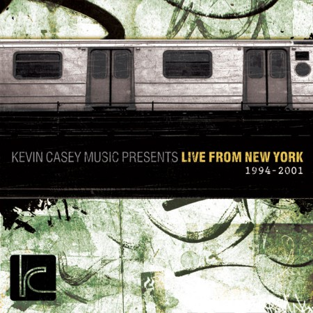 Kevin Casey Music – Live From New York (1994-2001)