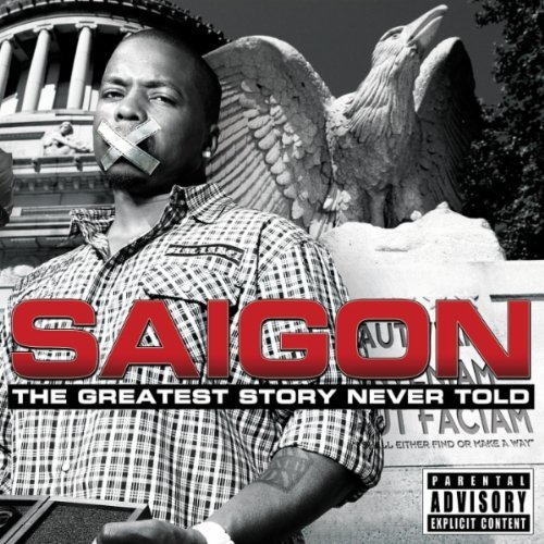 "Saigon ""Greatest Story Never Told"" STREAM"