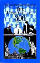 Committee of 300 Cover, by Dr. John Coleman